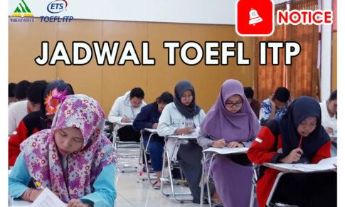 JADWAL TOEFL ITP 10 AGUSTUS 2019